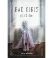 Bad-Girls-Don't-Die-by-Katie-Alender