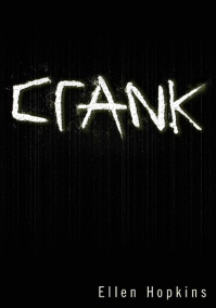 Crank by Ellen Hopkins book cover