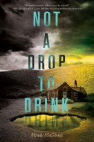 Not-A-Drop-to-Drink-by-Mindy-McGinnis