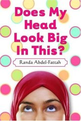 does-my-head-look-big-in-this-by-randa-abdel-fattah