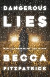 dangerous-lies-by-becca-fitzpatrick