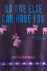 no-one-else-can-have-you-by-kathleen-hale