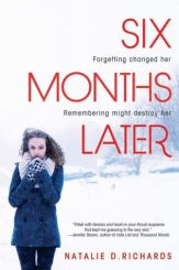 six-months-later-by-natalie-d.-richards