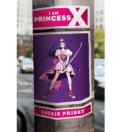 i-am-princess-x-by-cherie-priest