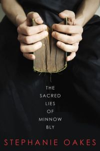 The-Sacred-Lies-of-Minnow-Bly-Stephanie-Oakes.jpg