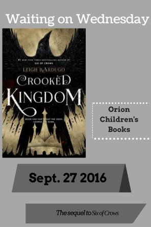 Waiting on Wednesday- Crooked Kingdom.jpg